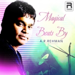 Magical Beats by AR. Rahman songs