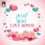 2016 Best Love Songs