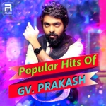 Popular Hits Of GV. Prakash songs