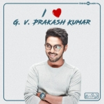 I Love G. V. Prakash Kumar songs