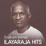 Endrum Inimai Ilayaraja Hits songs