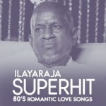 Ilayaraja Superhit 80's Romantic Love Songs songs