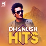 Dhanush Hits songs