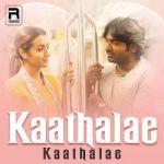 Kaathalae Kaathalae songs
