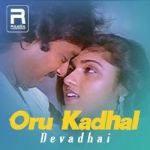 Oru Kadhal Devadhai songs