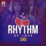 Rhythm of Love - Sad