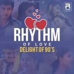 Rhythm of Love - Delight of 90s songs