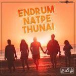 Endrum Natpe Thunai songs