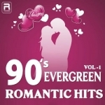 90's Evergreen Romantic Hits - Vol 1