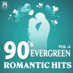 90's Evergreen Romantic Hits - Vol 2
