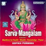 Sarva Mangalam songs