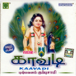 Kaavadi songs