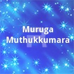 Muruga Muthukkumara songs