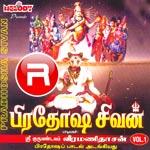 Listen to Siva Om Namachivaya songs from Pradhosha Sivan - Vol 1