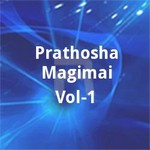Prathosha Magimai - Vol 1 songs