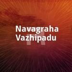 Navagraha Vazhipadu songs