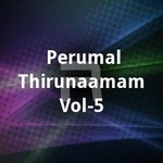 Perumal Thirunaamam - Vol 5 songs