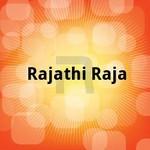 ராஜாதி ராஜா songs