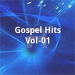 Gospel Hits - Vol 01 songs