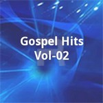 Gospel Hits - Vol 02 songs