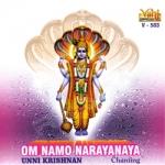 சாண்ட்ஸ் - ஓம் நமோ நாராயணாய - உன்னிகிருஷ்ணன் songs