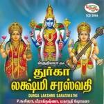 Durga Lakshmi Saraswathi Songs songs