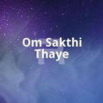 Om Sakthi Thaye songs