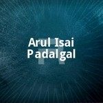 Arul Isai Padalgal songs