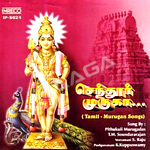 Chendur Muruga - Vol 1 songs