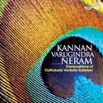 Kannan Varugindra Neram songs