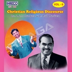 Christian Religious Discourse - Vol 6 songs