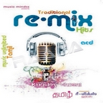 Traditional Remix songs