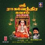Sri Raaghavendra Kavacham Paadalgal songs