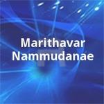 Marithavar Nammudanae songs