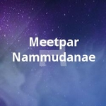 Meetpar Nammudanae songs