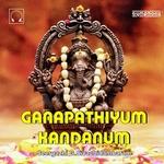 Ganapathiyum Kandanum songs