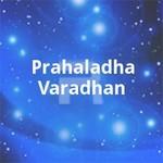 Prahaladha Varadhan songs