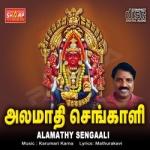 Alamathy Sengaali songs
