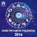 Guru Peyarchi Palangal - 2016 songs