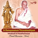 Sri Ramayanum Thiruvaimozyium songs