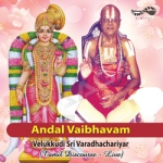 Andal Vaibhavam songs