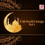 E M Hanifa Songs - Vol 1 songs