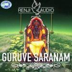 Guruve Saranam songs