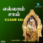 Ellaam Sai songs