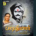 Mahakavi Subrahmanya Bharathiyar Songs songs