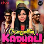 Cosmopolitan Kadhali songs