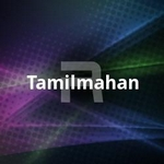 Tamilmahan songs