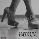 Neethan Yen Dream Girl songs