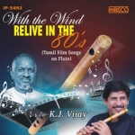 With The Wind - Relive In The 80s (Instrumental) songs