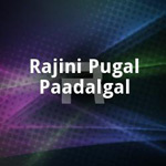 Rajini Pugal Paadalgal songs